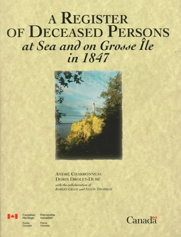 9780660168777: A Register of Deceased Persons at Sea and on Grosse Ile in 1847