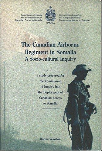 9780660169446: The Canadian Airborne Regiment in Somalia: A Socio-Cultural Inquiry