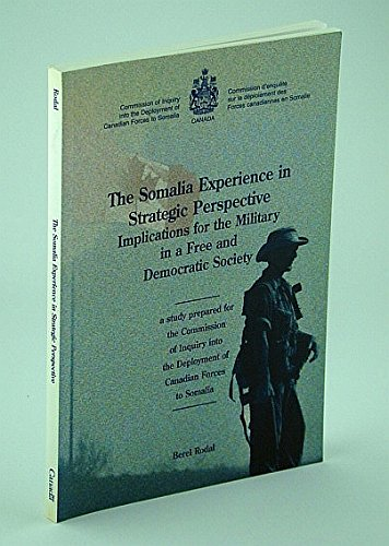 9780660170824: The Somalia Experience in Strategic Perspective: Implications for the Military in a Free and Democratic Society