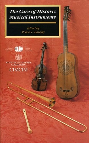 9780660171166: The Care of Historic Musical Instruments
