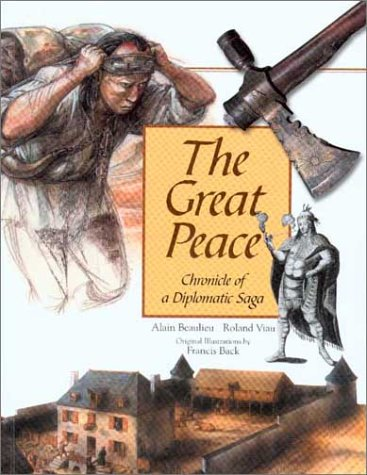 9780660175089: The Great Peace: Chronicle of a Diplomatic Saga
