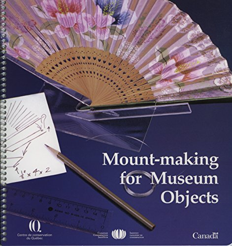 9780660175317: Mount-Making for Museum Objects