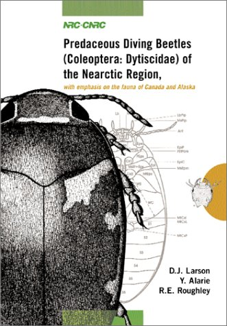 9780660179674: Predaceous Diving Beetles (Coleoptera: Dytiscidae) of the Nearctic Region: With Emphasis on the Fauna of Canada and Alaska