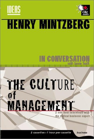 9780660185552: Henry Mintzberg in Conversation: The Cult of Management & the Culture of Management