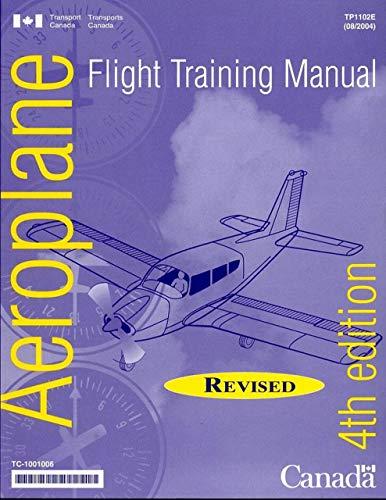 9780660193519: Flight Training Manual 4th Edition (Revised)