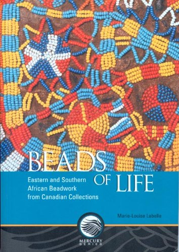 9780660194028: Beads of Life: Eastern and Southern African Beadwork from Canadian Collections (Mercury Series (0316-1854))