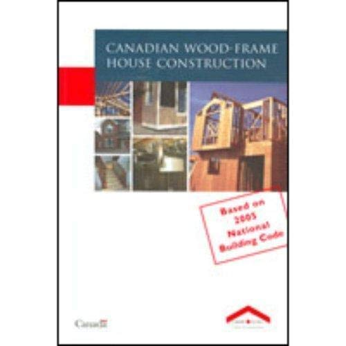 9780660195353: Canadian Wood-frame House Construction (Canadian Wood Frame House Construction)