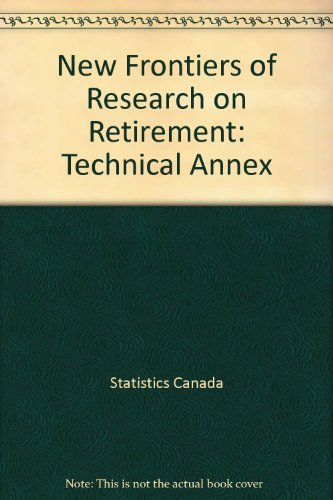 New Frontiers of Research on Retirement: Technical Annex: n/a