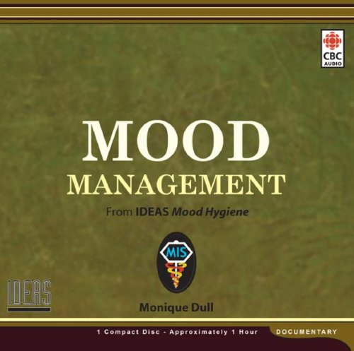 Mood Management (Medical Information): Dull, Monique