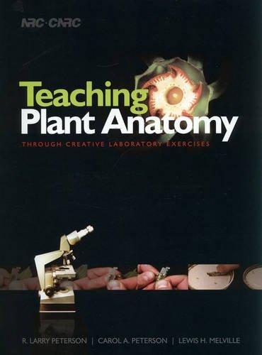 9780660197982: Teaching Plant Anatomy Through Creative Laboratory Exercises