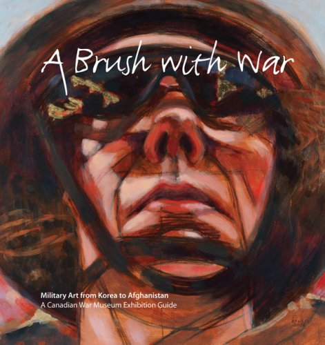 9780660198545: Brush with War: Military Art from Korea to Afghanistan