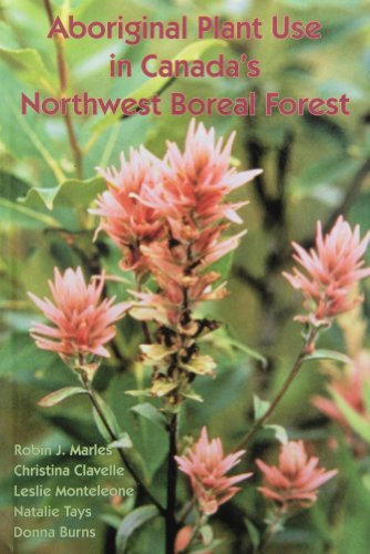 9780660198682: Aboriginal Plant Use in Canada's Northwest Boreal Forest: New Edition