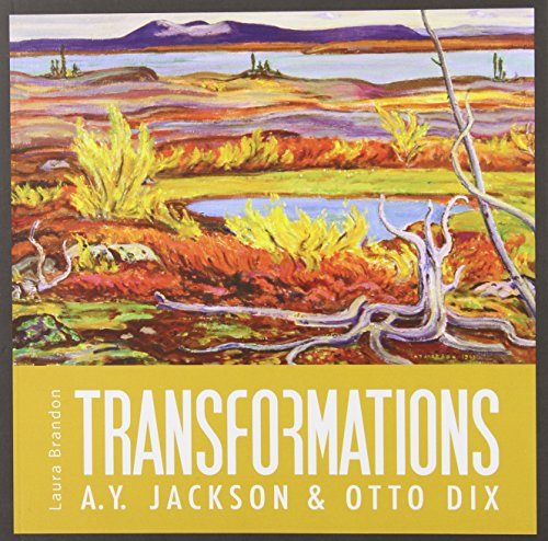 9780660202815: Transformations: A. Y. Jackson and Otto Dix (Souvenir Catalogue series, 5 ISSN 2291-6385)