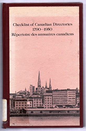 9780660504094: Checklist of Canadian Directories 1790-1950