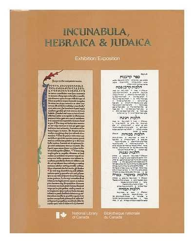 9780660509334: Incunabula, Hebraica and Judaica: Catalogue of Hebrew Incunables and Rare Hebraica in the Lowy Collection