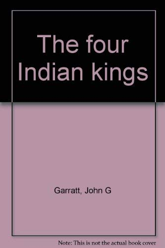 9780660530062: The four Indian kings