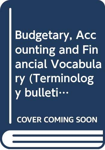 9780660533667: Budgetary, Accounting and Financial Vocabulary (Terminology bulletins & vocabularies)
