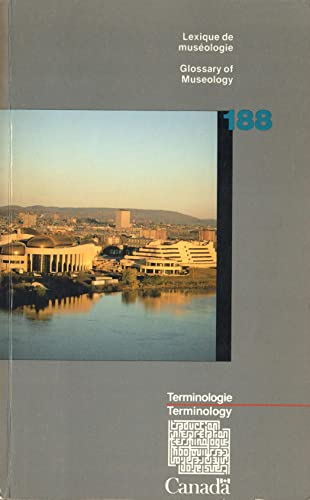 9780660546629: Museology: Glossary (Terminology bulletins & vocabularies)