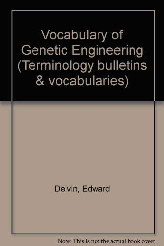 Vocabulary of Genetic Engineering (Bulletin de terminologie = Terminology bulletin) (9780660558127) by Secretary Of State