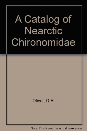 A catalog of Nearctic Chironomidae: Oliver, Donald R
