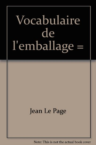 9780660589848: Vocabulaire de l'emballage =: Vocabulary of packaging (Bulletin de terminologie) (French Edition)