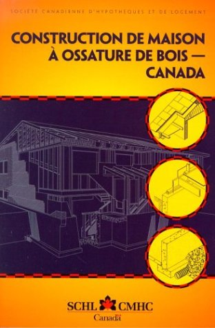 9780660958286: Construction de maison à ossature de bois - Canada