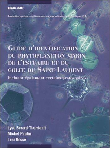 9780660960579: Guide D'identification Du Phytoplancton Marin De L'estuaire Et Du Golfe Du Saint-Laurent: Incluant Egalement Certains Protozoaires
