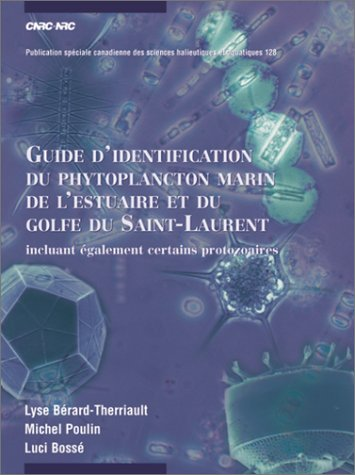 9780660960579: Guide D'Identification Du Phytoplancton Marin De L'Estuaire Et Du Golfe Du Saint-Laurent (Canadian Special Publication of Fisheries & Aquatic Sciences (French Language))