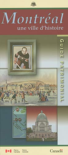 9780660969114: Montreal une Ville d'Histoire Guide Patrimonial
