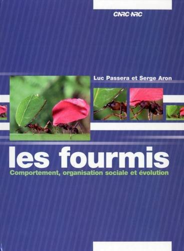 9780660970219: Les Fourmis: Comportement, Organisation Sociale et Evolution (French Edition)