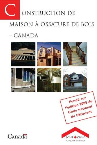 9780660970851: Construction De Maison A Ossature De Bois: Societe Canadienne D'Hypotheques Et De Logement