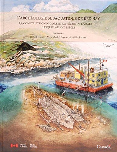 9780660972046: L'archeologie subaquatique de Red Bay