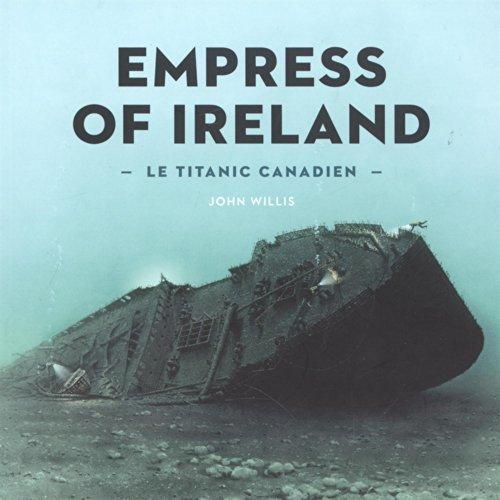 9780660974842: Le Titanic Canadien: L?empress of Ireland (Catalogue-Souvenir)