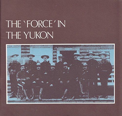 The 'Force' in the Yukon: The Public Relations