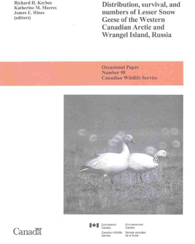 9780662276241: Distribution, Survival, and Numbers of Lesser Snow Geese of the Western Canadian Arctic and Wrangel Island, Russia