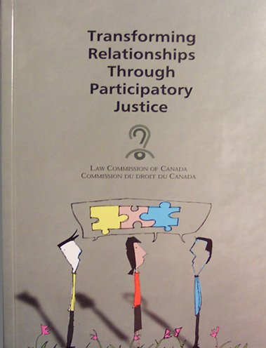9780662351528: Transforming Relationships Through Participatory Justice