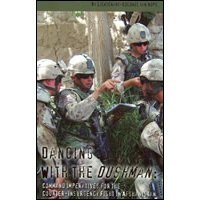 9780662478188: Dancing with the Dushman: Command Imperatives for the Counter-Insurgency Fight in Afghanistan