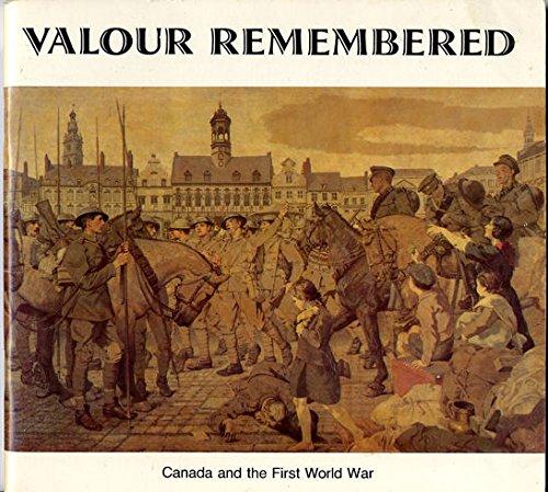 9780662501084: Valour remembered: Canada and the First World War, 1918-November 11-1978 = Souvenirs de vaillance : participation du Canada à la première guerre mondiale, 1918-le 11 november-1978