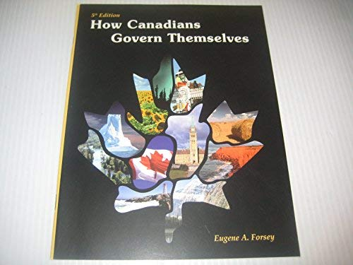 9780662506331: How Canadians govern themselves