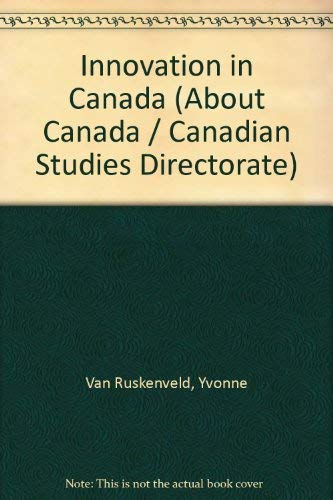 9780662562962: Innovation in Canada (About Canada / Canadian Studies Directorate)