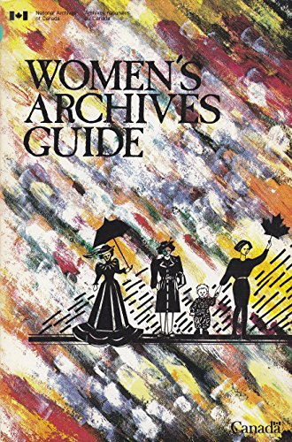 Women's Archives Guide: Manuscript Sources for the History of Women