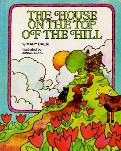 9780663229789: The house on the top of the hill (A Magic circle book)