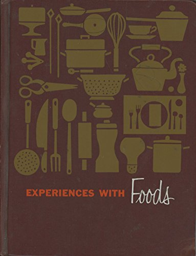 Experiences With Foods,: Pollard, L. Belle,
