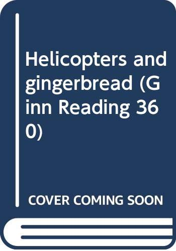 9780663251568: Helicopters and gingerbread (Ginn Reading 360)