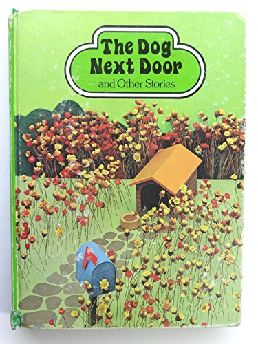 9780663251995: The Dog Next Door and Other Stories