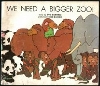 We need a bigger zoo! (A Magic circle book) (0663254469) by Eve Bunting