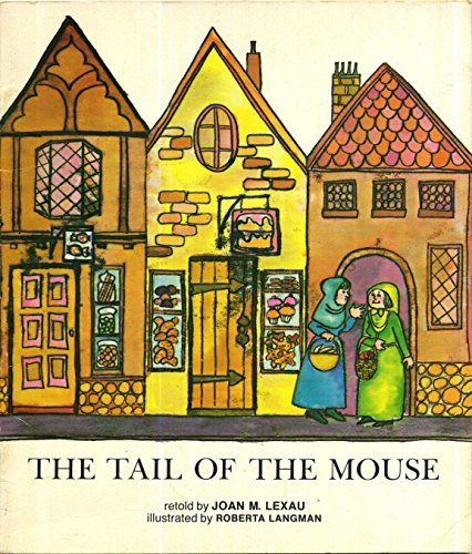 The tail of the mouse, (A Magic circle book) (9780663254743) by Lexau, Joan M