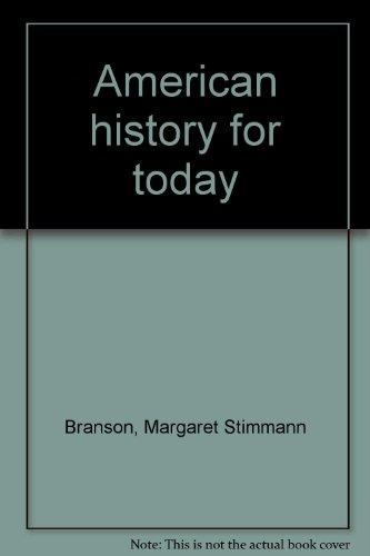 American history for today: Branson, Margaret Stimmann
