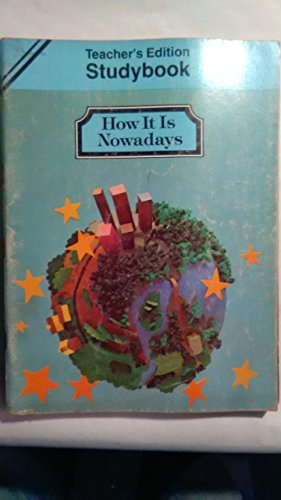 9780663307487: How it ios Nowadays Studybook Teachers Edition