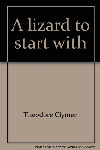 9780663307876: A lizard to start with : Studybook, (Reading 720 ; level 10)
